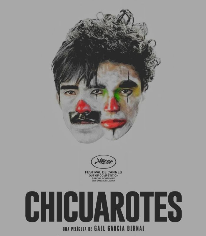 poster of chicuarotes by Gael Garcia bernal