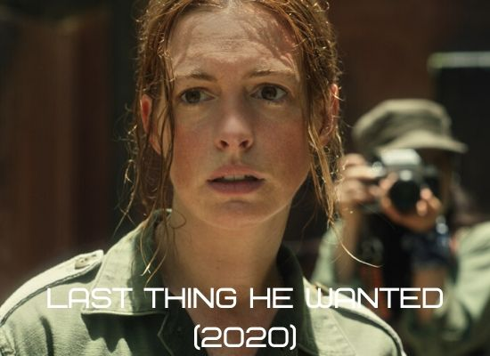 last thing he wanted-movie-2020