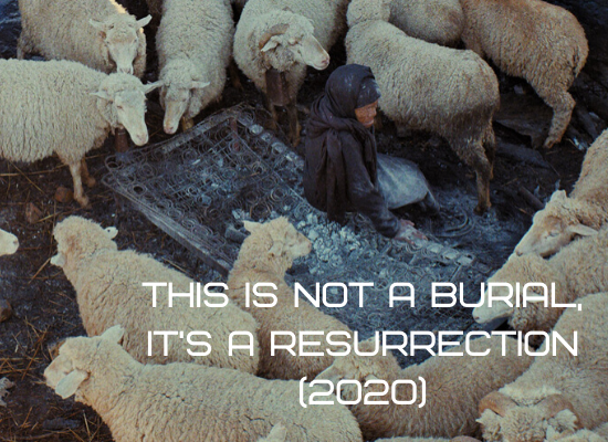 this is not a burial its a resurrection Sundance 2020
