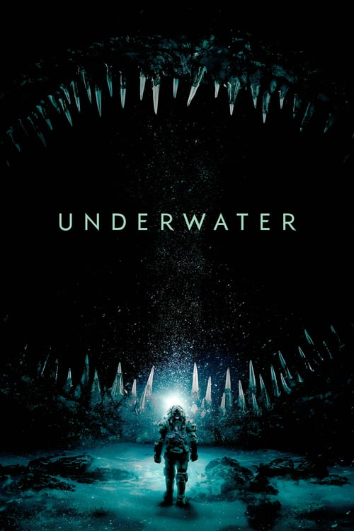 underwater (2020) by William Eubank sci fi thriller poster