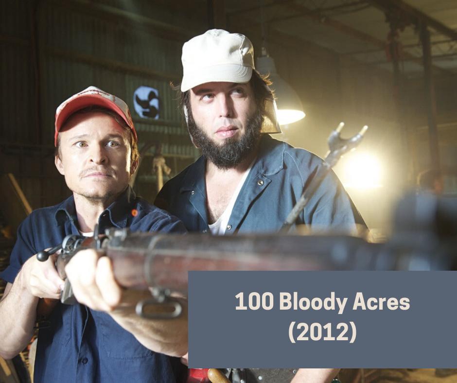 Australian gore horror movies - 100 bloody acres