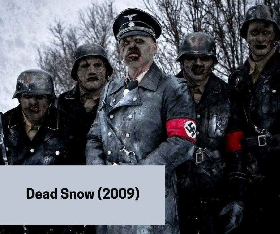 gore horror movies - dead snow 2009