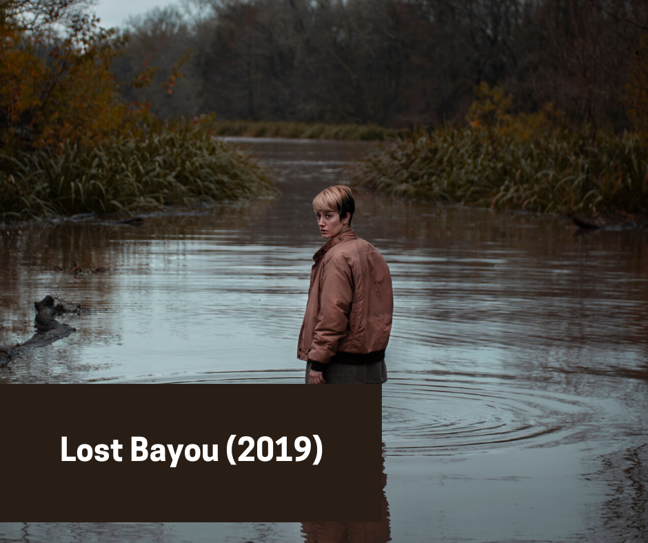 lost bayou 2019 by Brian C. Miller Richard - cultural hater independent movie review